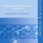 Pattern and Practices Application Architecture Guide 2.0